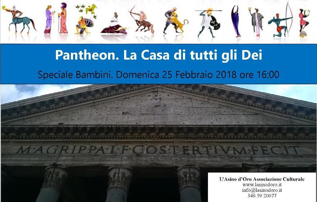 Pantheon. La casa di tutti gli dei. Visita giocata per bambini