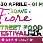 Soave in Fiore & Street Food Festival