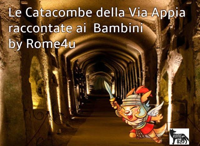 Visita giocata per bambini Roma alle Catacombe della Via Appia