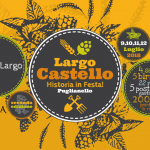 Largo Castello – Historia in Festa