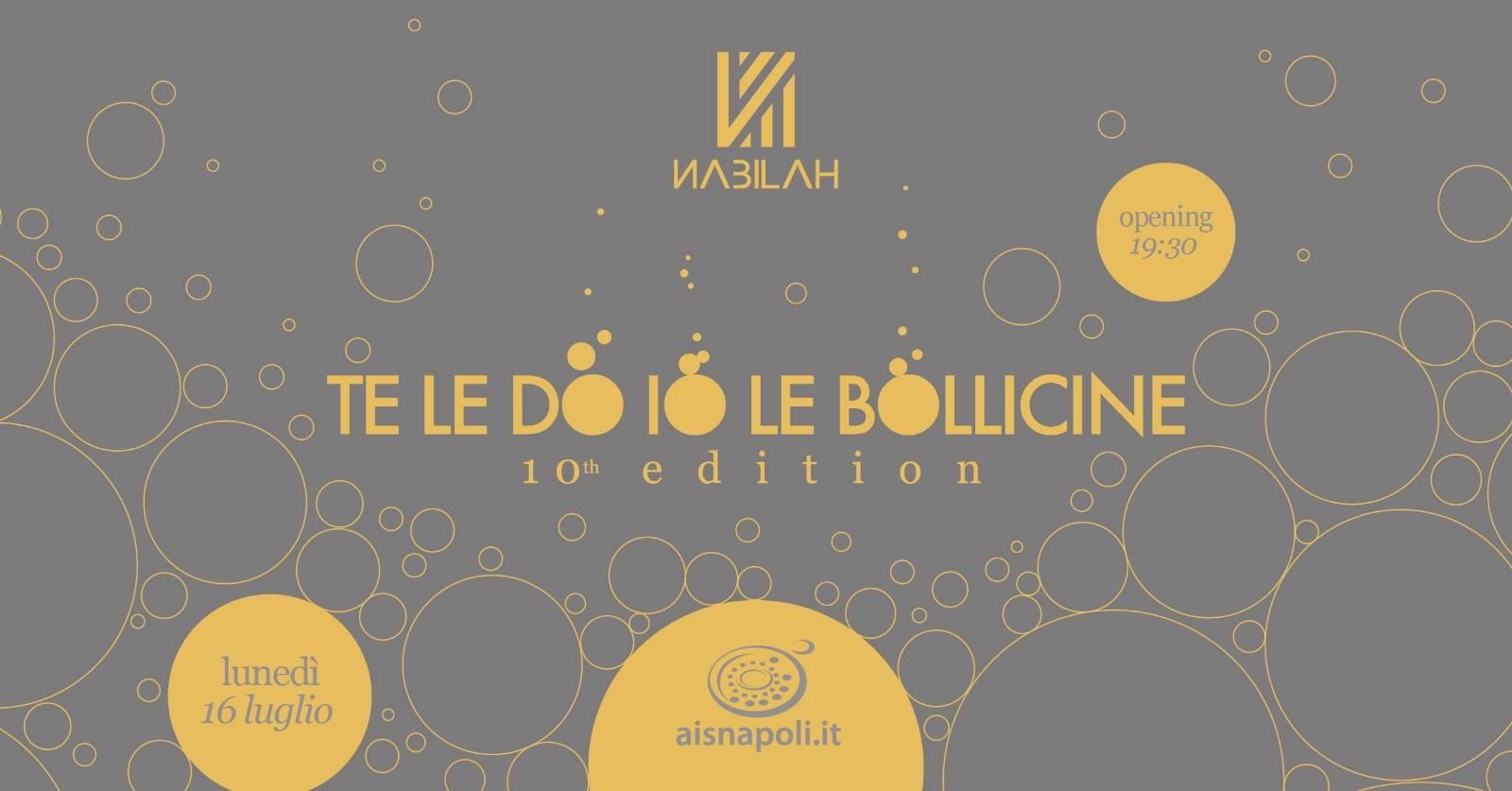 Te Le Do Io Le Bollicine 2018 - X edizione