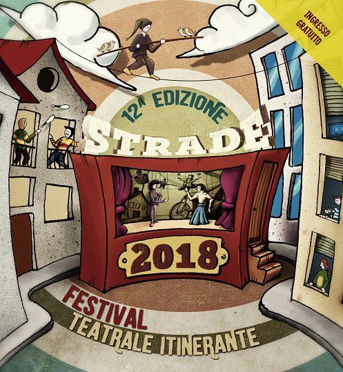 Strade 2018 - Festival estivo itinerante di teatro di figura e di teatro di strada